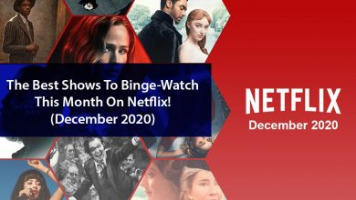 Photo of The Best Shows To Binge-Watch This Month On Netflix! (December 2020)
