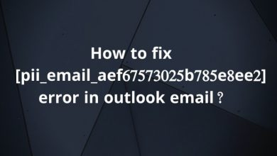 Photo of MS Outlook Error Code Solve [pii_email_11fe1b3b7ddac37a081f]