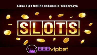 Photo of Situs Judi Slot 888VIPBET Deposit Pulsa Terbaik
